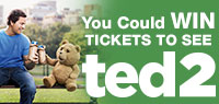 Win Advance Screening tickets to see Ted 2