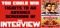 Win Advance Screening tickets to see The Interview