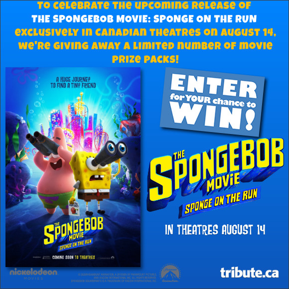 Enter for your chance to win a THE SPONGEBOB MOVIE: SPONGE ON THE RUN Prize Pack. Opens in Canadian Theatres August 14th