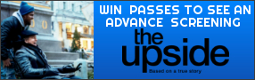 """Enter for your chance to win passes to see an advance screening of """"THE UPSIDE"""". In theatres January 11th Banner"""