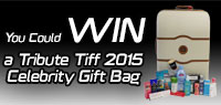 Enter to win one Tribute TIFF 2015 Celebrity Gift Bag valued at $900