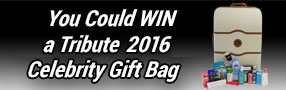 Enter to win one Tribute TIFF 2016 Celebrity Gift Bag valued over $1000 Poster