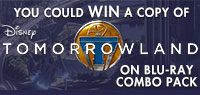 Enter to win a copy of Tomorrowland on Blu-ray Combo Pack