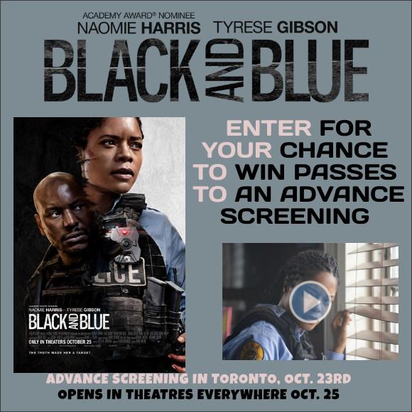 Toronto BLACK AND BLUE Advance Screening Pass contest