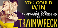 Win Advance Screening Passes to see Trainwreck