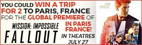 Enter for your chance to win a trip for two to Paris, France to see the Global Premiere of