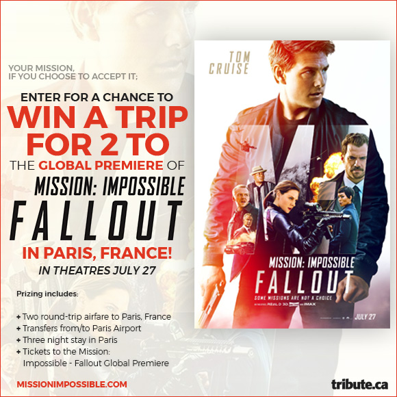 Trip for Two to the Global Premiere of Mission: Impossible-Fallout in Paris, France