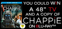 "Enter to win a 48"" TV and Chappie Blu-ray"