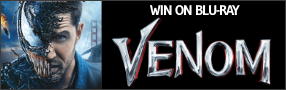 """Enter for your chance to win """"VENOM"""" on Blu-ray. Available now on Digital. On Blu-ray & DVD Jan 8th Banner"""
