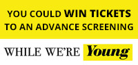 Win advance screening passes to see While We're Young