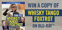 Enter to win a copy of Whiskey Tango Foxtrot on Blu-ray