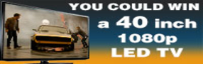 Enter for a Chance to Win A Free 40-inch LED TV valued at $400 Banner