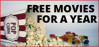 Enter for your chance to win FREE MOVIES FOR A YEAR.