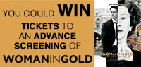 Win passes to the advance screening of Woman in Gold