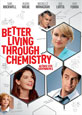Better Living Through Chemistry on DVD