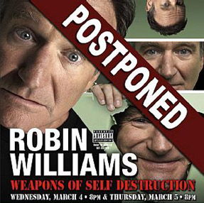 Robin Williams shows postponed