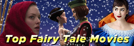 Cinderella, Little Red Riding Hood and Snow White are just a few of the classic childhood stories that never seem get old — here are some of our top movies based on fairy tales.