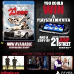 Win a Playstation Vita in our 21 Jump Street contest!