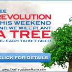 See Revolution Earth Weekend and a tree will be planted for you!