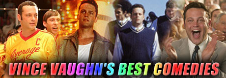 Vince Vaughn is one of Hollywood's favorite comedic actors. An alumnus of Chicago's ImprovOlympic, he made his comedic film debut in Swingers. A definite box office draw right off the bat, Vince topped Forbes 2008 list of actors who give movie studios the best return on their investment. Most recently he was given the opportunity […]
