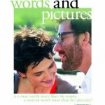 Words and Pictures Blu-ray depicts art and prose battle