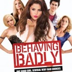 Behaving Badly DVD stars Selena Gomez as teen saint