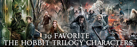 With The Hobbit: The Battle of the Five Armies about to hit theatres, we decided to choose our 10 favorite characters from The Hobbit trilogy. Comment below to tell us whether you agree with our choices and if you do, what you love about these amazing characters!