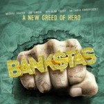 Bank$tas movie review – opens today in limited release