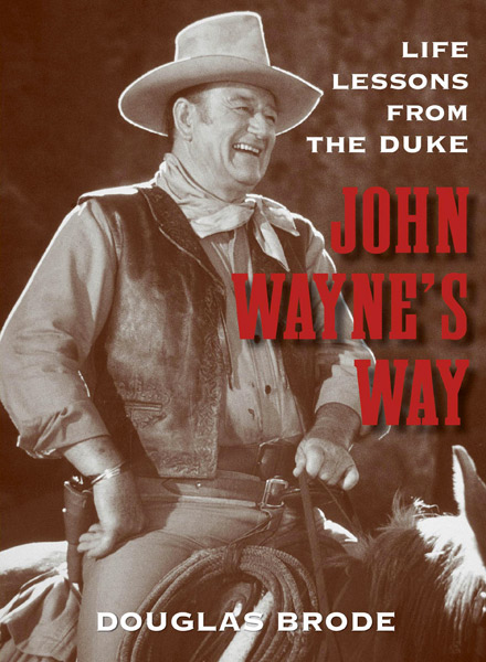 John Wayne's Way