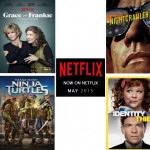 May 2015 – What's streaming on Netflix!