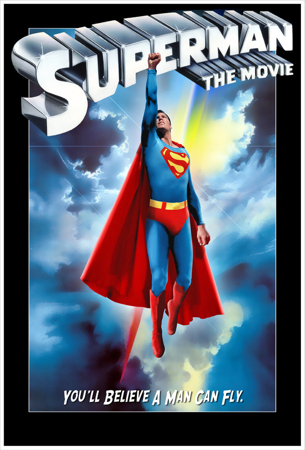 Everyone's favorite Superman is the classic 1978 film starring Christopher Reeve. There has never been a better Superman than Christopher and although it's an old classic and does not compare with the new technology of the day, it is still a must watch for any fans of superhero films.