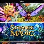 Strange Magic is sweet, fierce and touching