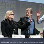 Star Wars at Comic-Con – Harrison Ford, Mark Hamill, Carrie Fisher and more!