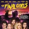 The Final Girls Blu-ray giveaway