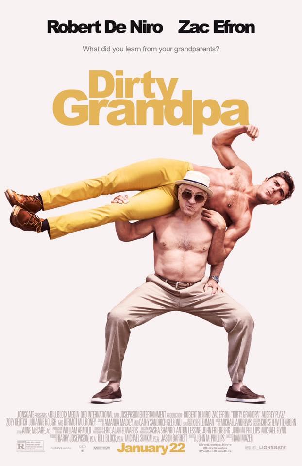 Dirty Grandpa Poster starring Robert De Niro and Zac Efron