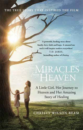 Miracles from Heaven book by Christy Wilson Beam