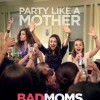 Bad Moms review -- Kathryn Hahn reveals standout comedic chops