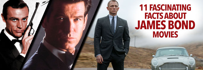 One of the longest-running movie franchises in history, Special Agent 007 has been thrilling movie-audiences around the world since 1962, with the release of the first-ever film, Dr. No. Join Tribute.ca as we check out 11 Fascinating Facts About James Bond Movies– from Sean Connery's toupee, to the actors who turned down the role!
