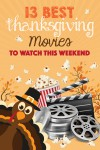 Best Thanksgiving movies to watch this weekend