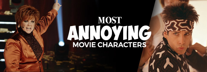 There are certain human traits that annoy us. Whether it's a lack of volume control, a high-pitched laugh or a stupid grimace that incites rage, we're all perturbed by particular attributes, and movie characters are in no way immune from our deep distaste. Check out our gallery of the 14 Most Annoying Movie Characters and […]