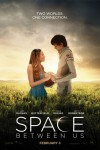 New movies in theaters - The Space Between Us and more