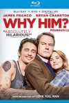 Why Him? leaves a wacky first impression - Blu-ray/DVD review