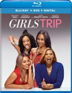 Girls Trip now available on Blu-ray combo pack.