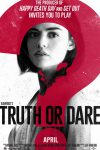 New movies in theaters - Truth or Dare and more