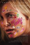 New movies in theaters - Tully, Bad Samaritan and more