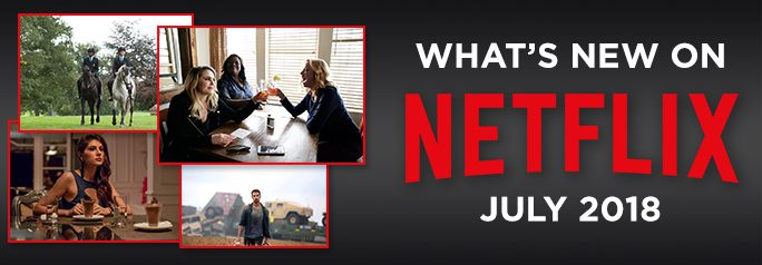 Summer is here and although most will want to spend as much time as possible outdoors, Netflix is offering up tempting original programming for those rainy days and evenings when you'll need some great entertainment. Check out what's new in July 2018!  ~Alexandra Heilbron