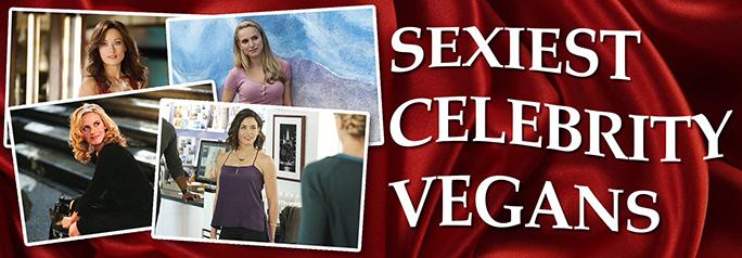 Sexiest Celebrity Vegans