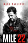 New movies in theaters - Mark Wahlberg in Mile 22 and more!