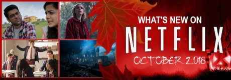 What's New on Netflix October 2018