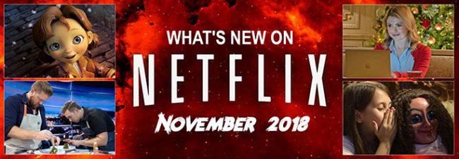 New on Netflix November 2018